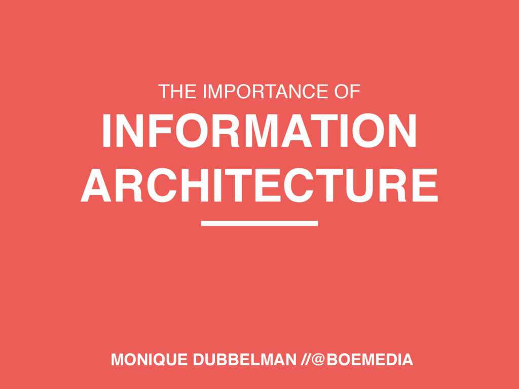 THE IMPORTANCE OF INFORMATION ARCHITECTURE MONI...