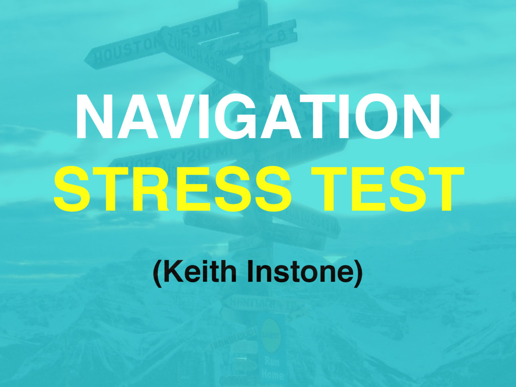 (Keith Instone) NAVIGATION STRESS TEST