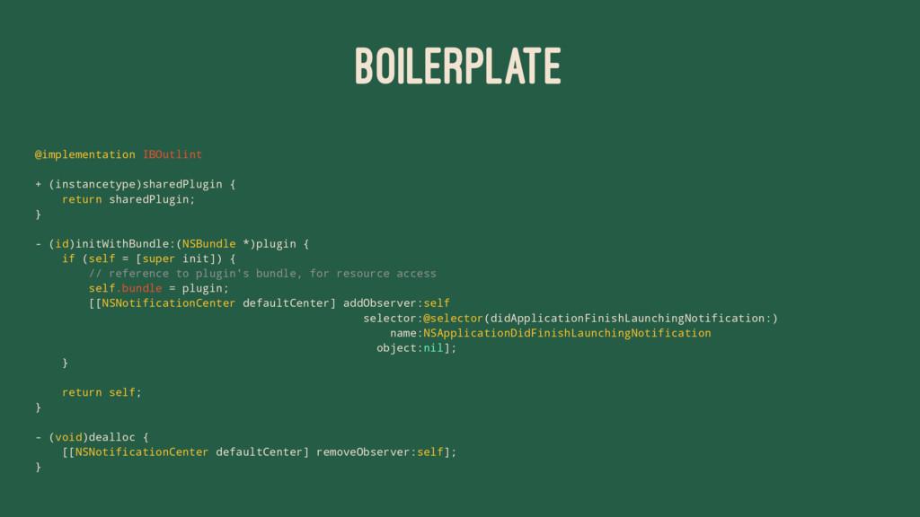 BOILERPLATE @implementation IBOutlint + (instan...
