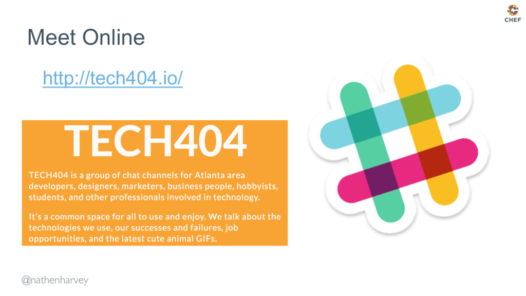 @nathenharvey Meet Online http://tech404.io/