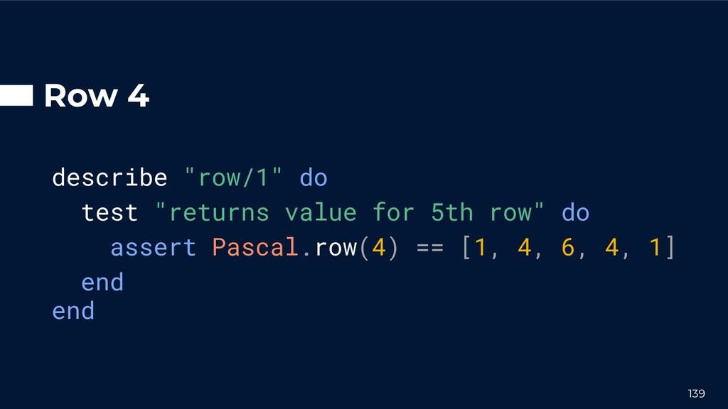 """Row 4 describe """"row/1"""" do test """"returns value f..."""