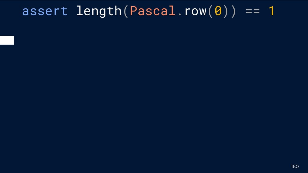 assert length(Pascal.row(0)) == 1 160