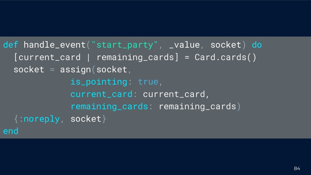 """84 def handle_event(""""start_party"""", _value, sock..."""