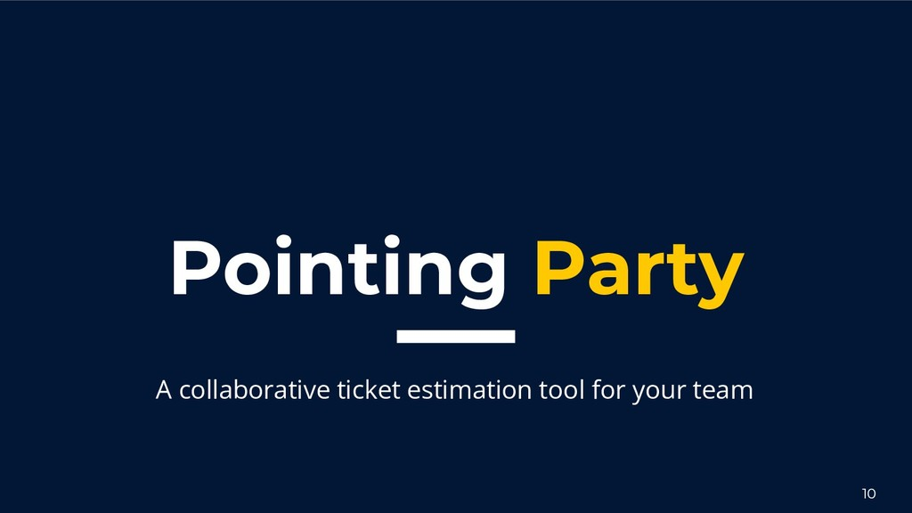 Pointing Party A collaborative ticket estimatio...