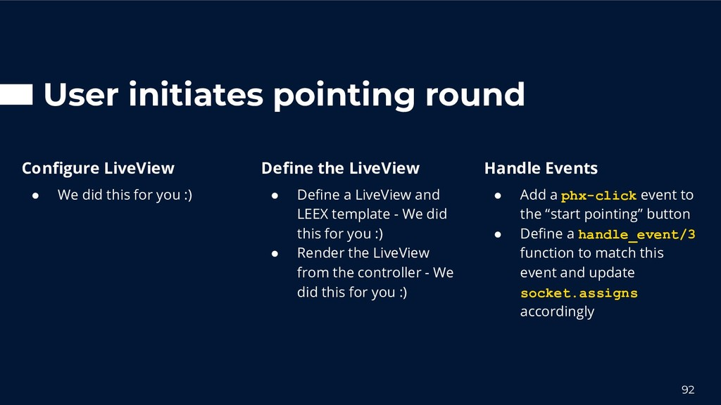 User initiates pointing round 92 Define the Live...
