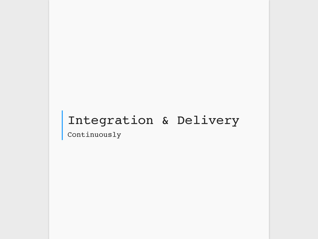 Continuously Integration & Delivery