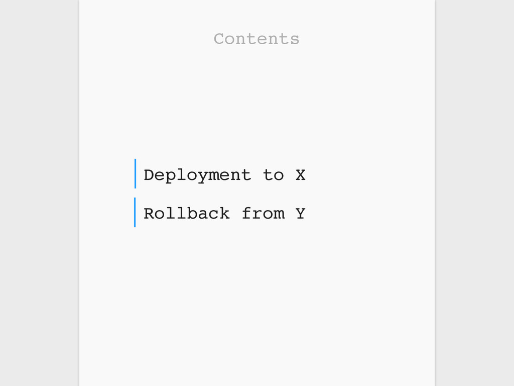 Contents Rollback from Y Deployment to X