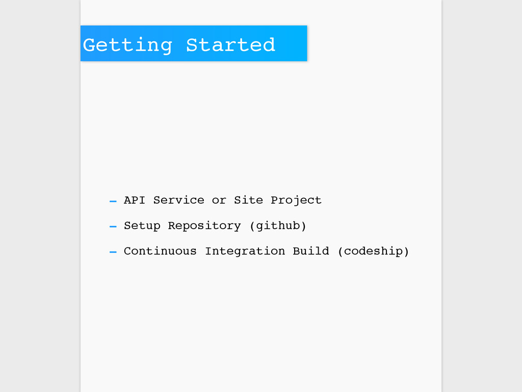 Getting Started - API Service or Site Project -...