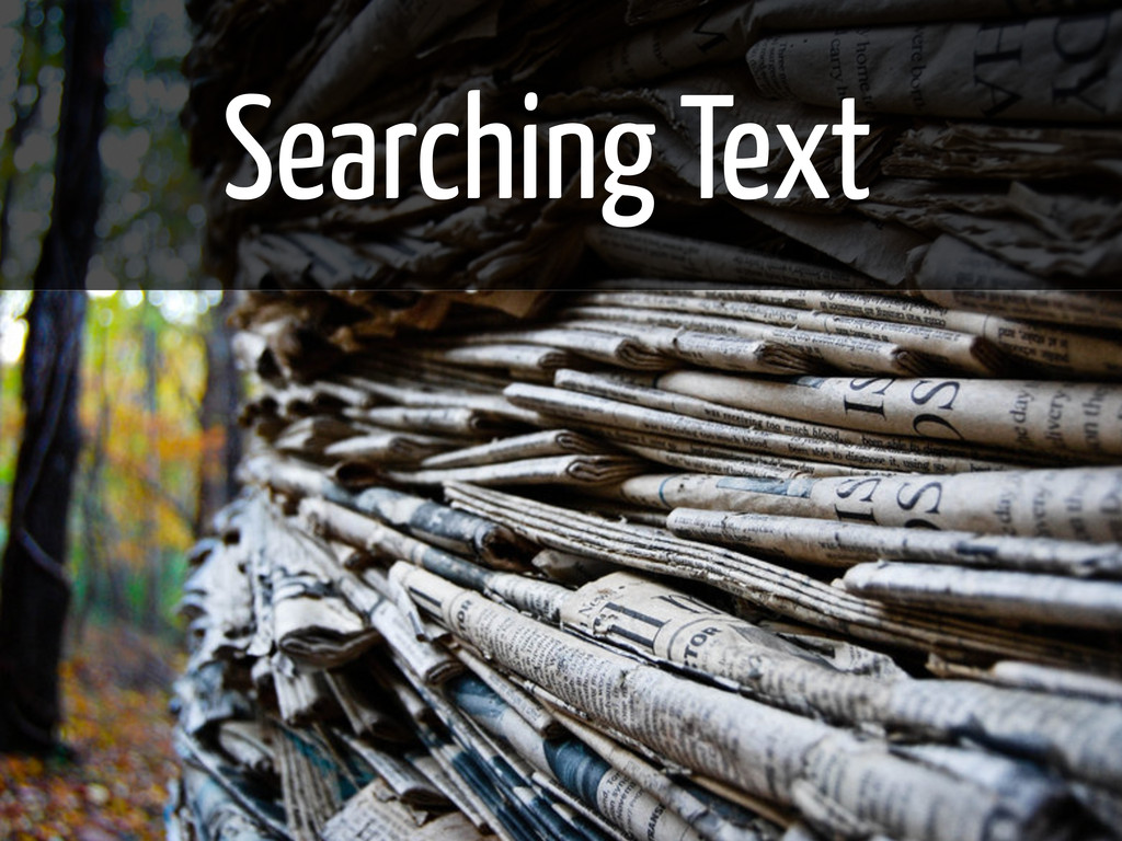 Searching Text