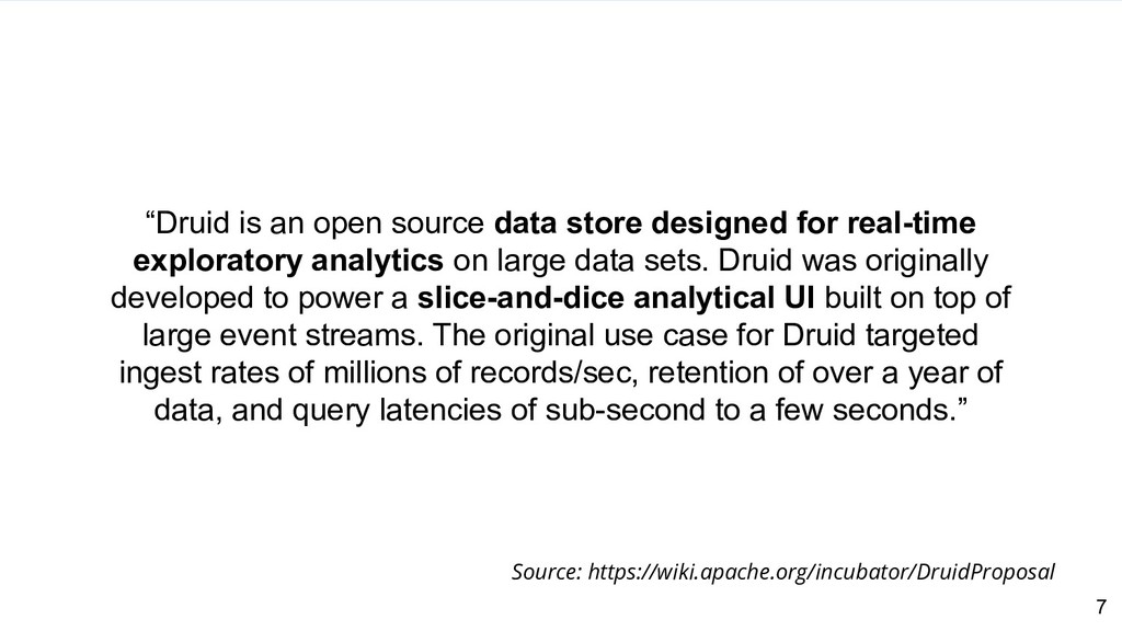 """7 """"Druid is an open source data store designed ..."""