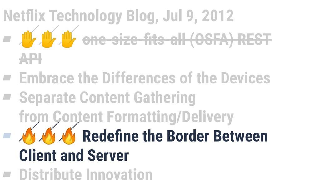 Netflix Technology Blog, Jul 9, 2012 ▰ ✋✋✋ one-s...