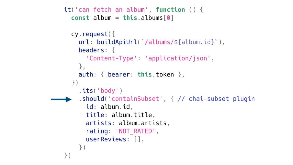 it('can fetch an album', function () { const al...
