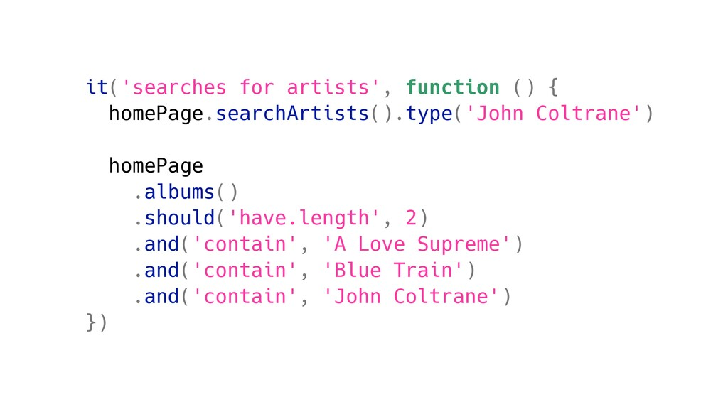 it('searches for artists', function () { homePa...
