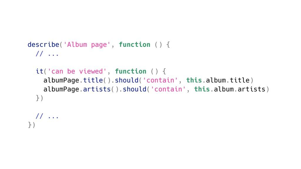 describe('Album page', function () { // ... it(...