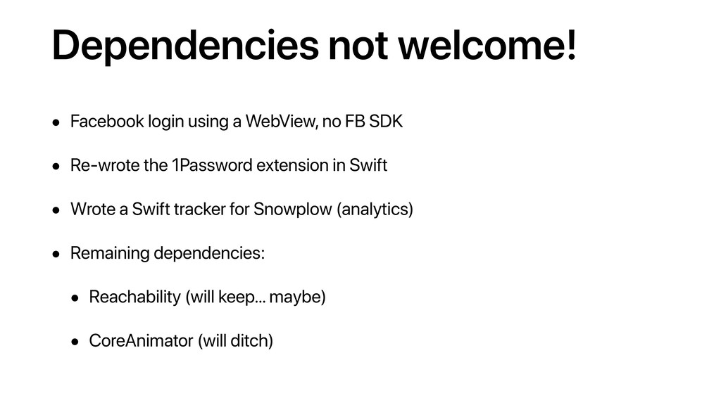 Dependencies not welcome! • Facebook login usin...