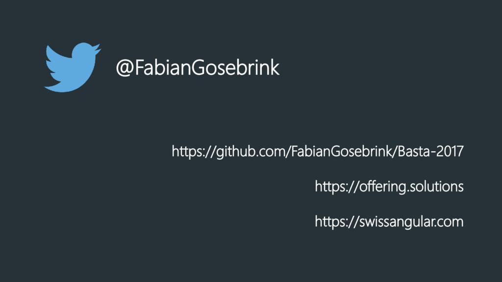 https://github.com/FabianGosebrink/Basta-2017 h...