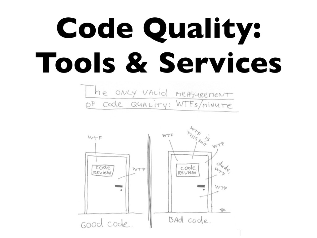 Code Quality: Tools & Services