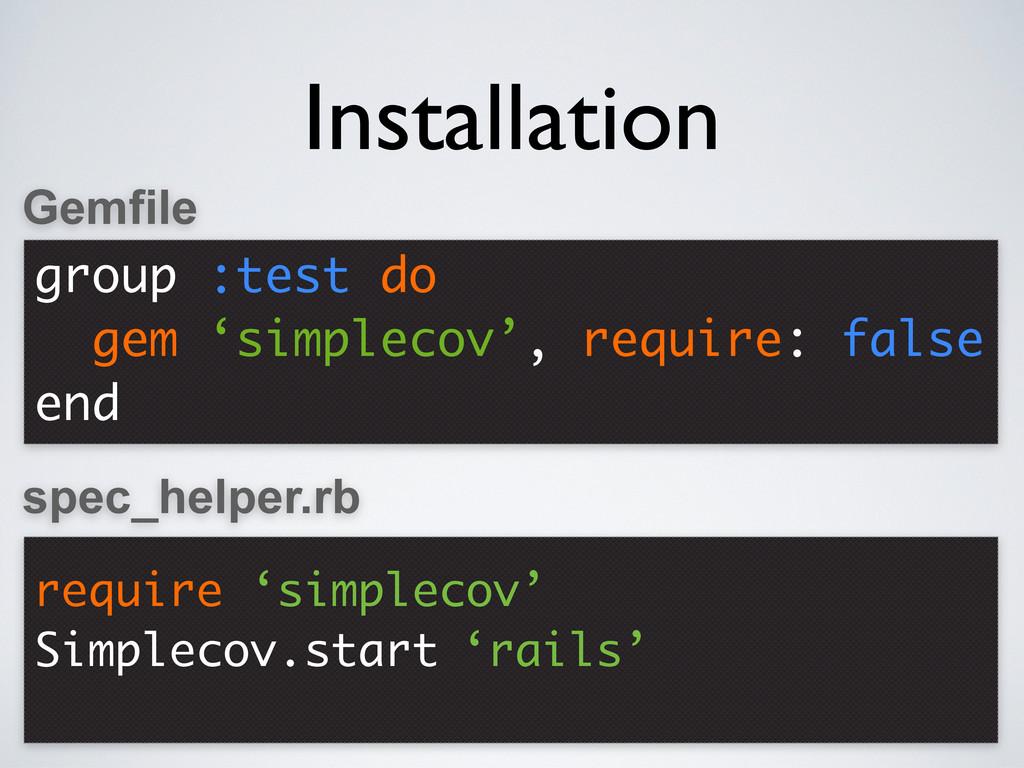 group :test do gem 'simplecov', require: false ...