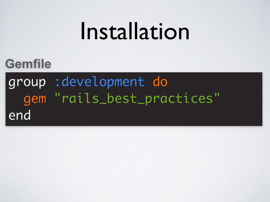 """group :development do gem """"rails_best_practices..."""