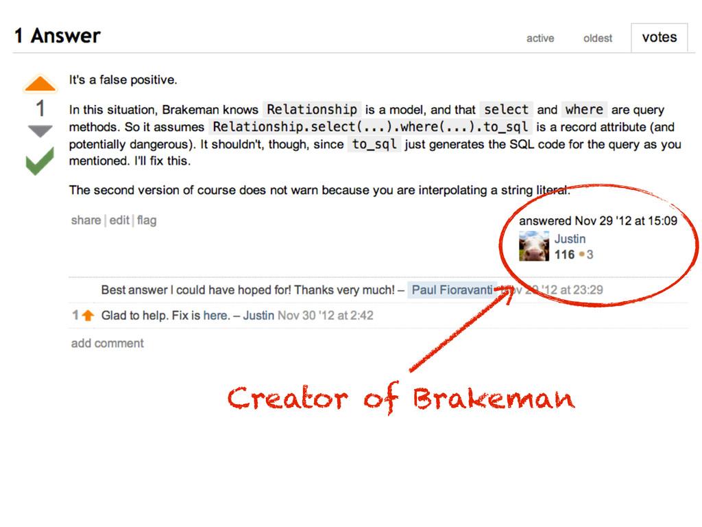Creator of Brakeman