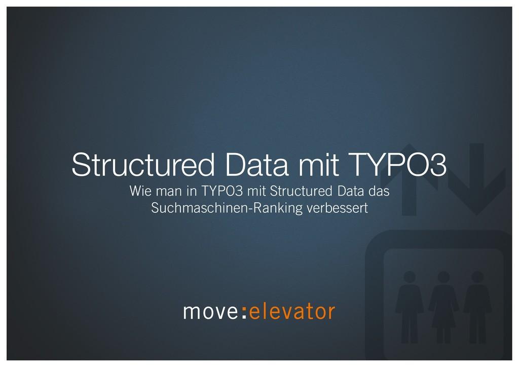Structured Data mit TYPO3 Wie man in TYPO3 mit ...