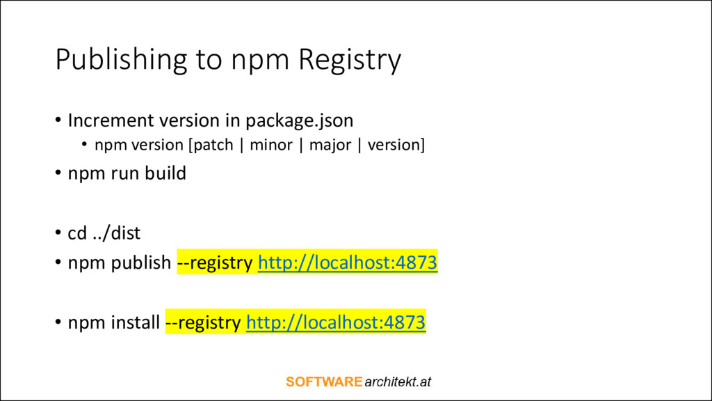 Publishing to npm Registry • Increment version ...