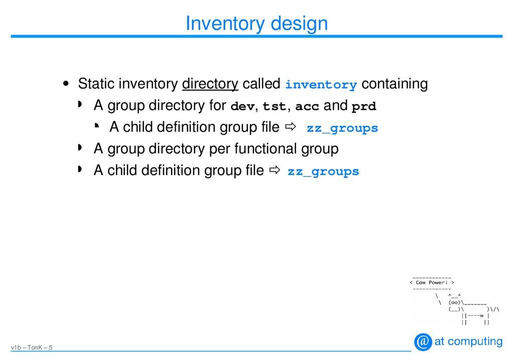 v1b – TonK – 5 Inventory design ● Static invent...
