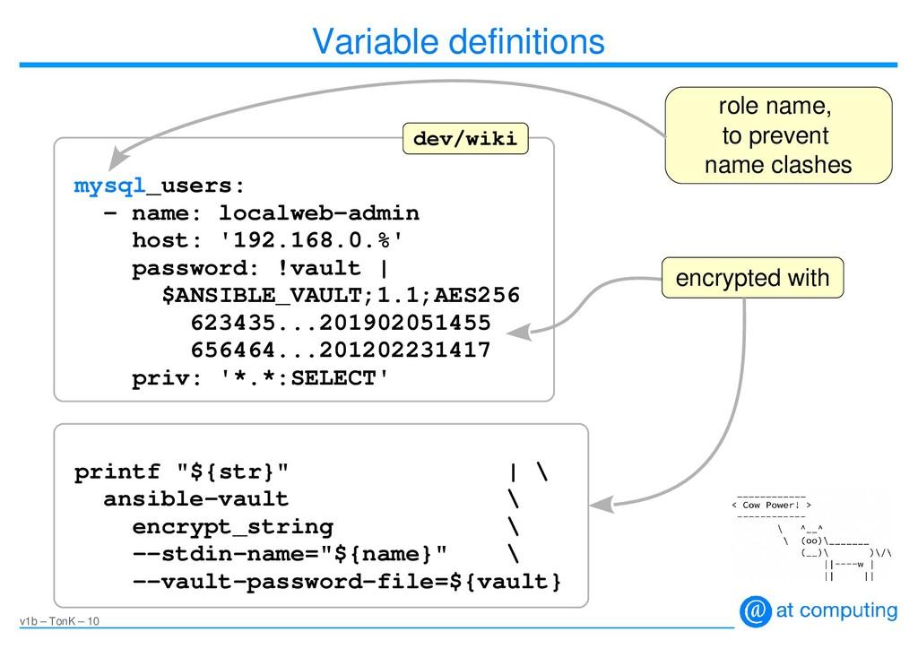 v1b – TonK – 10 Variable definitions mysql_user...