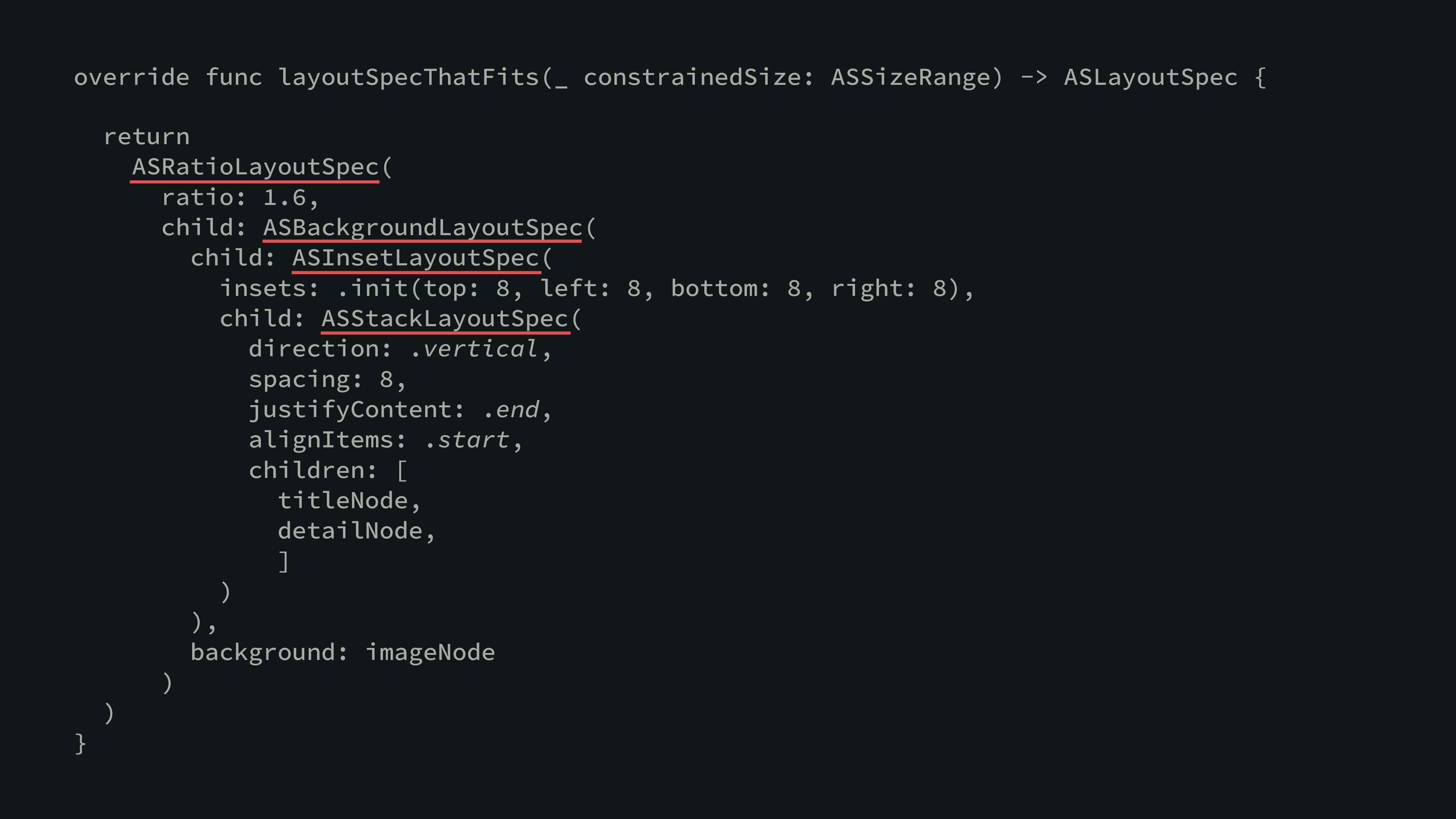 override func layoutSpecThatFits(_ constrainedS...