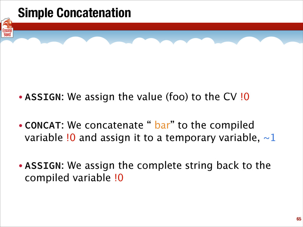 Simple Concatenation • ASSIGN: We assign the va...