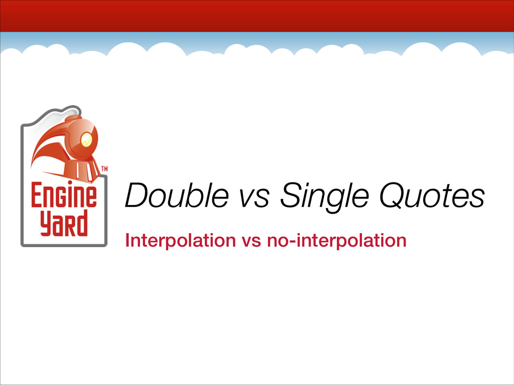Double vs Single Quotes Interpolation vs no-int...