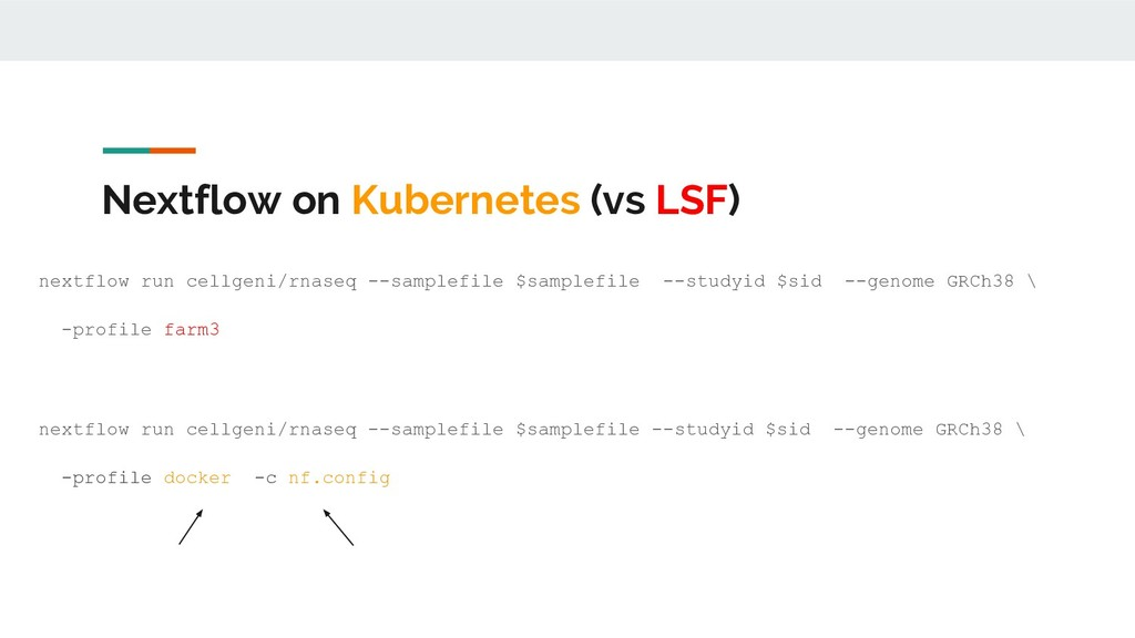 Nextflow on Kubernetes (vs LSF) nextflow run ce...