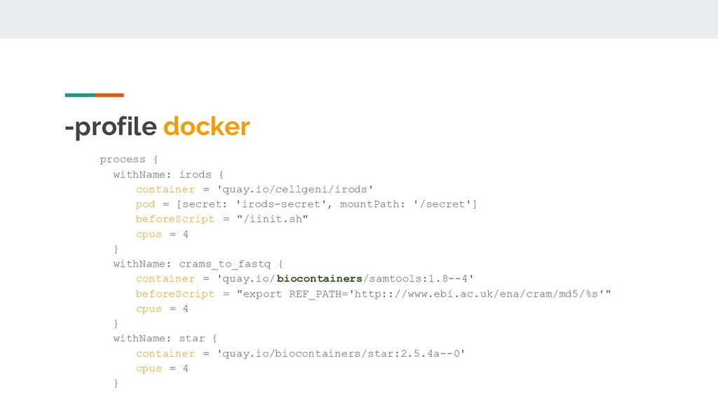 -profile docker ● process { ● withName: irods {...