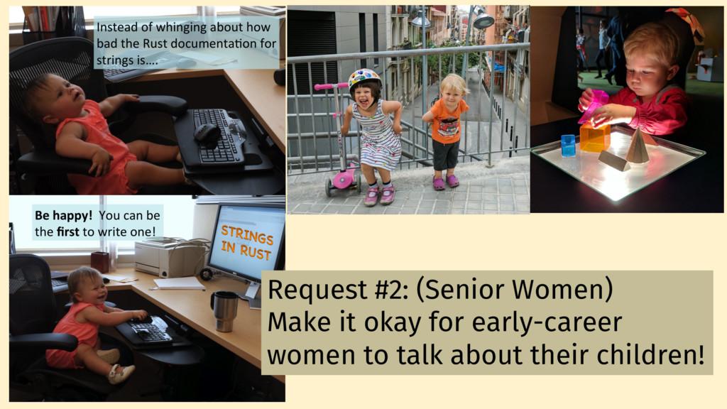Request #2: (Senior Women) Make it okay for ear...