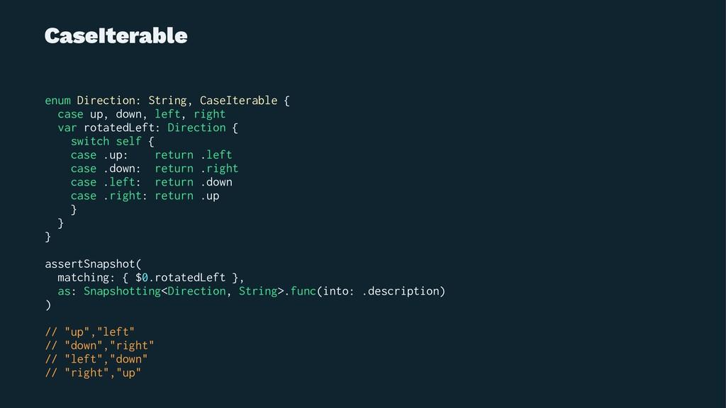 CaseIterable enum Direction: String, CaseIterab...