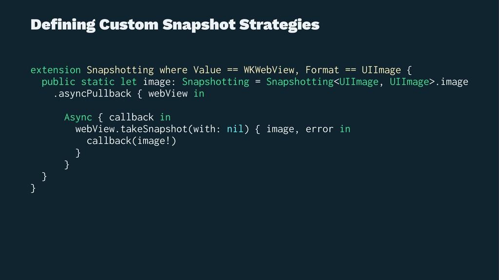 Defining Custom Snapshot Strategies extension Sn...