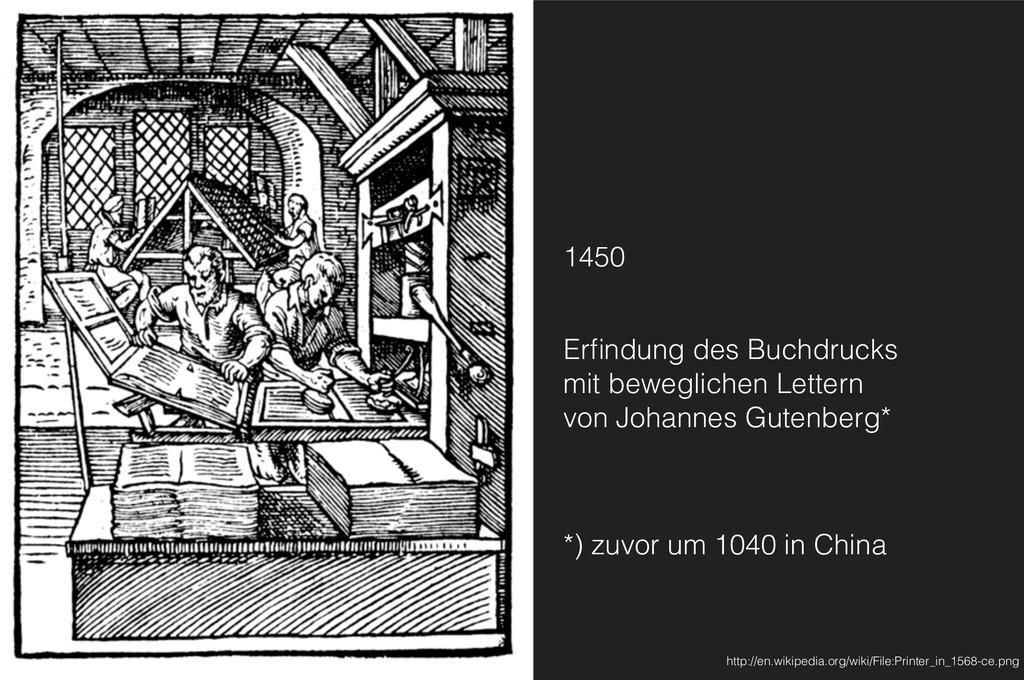 1450 Erfindung des Buchdrucks mit beweglichen L...
