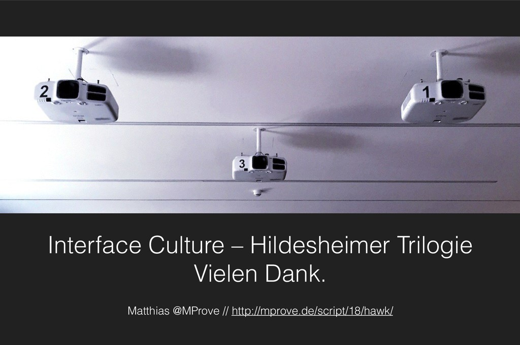 Interface Culture – Hildesheimer Trilogie Viele...