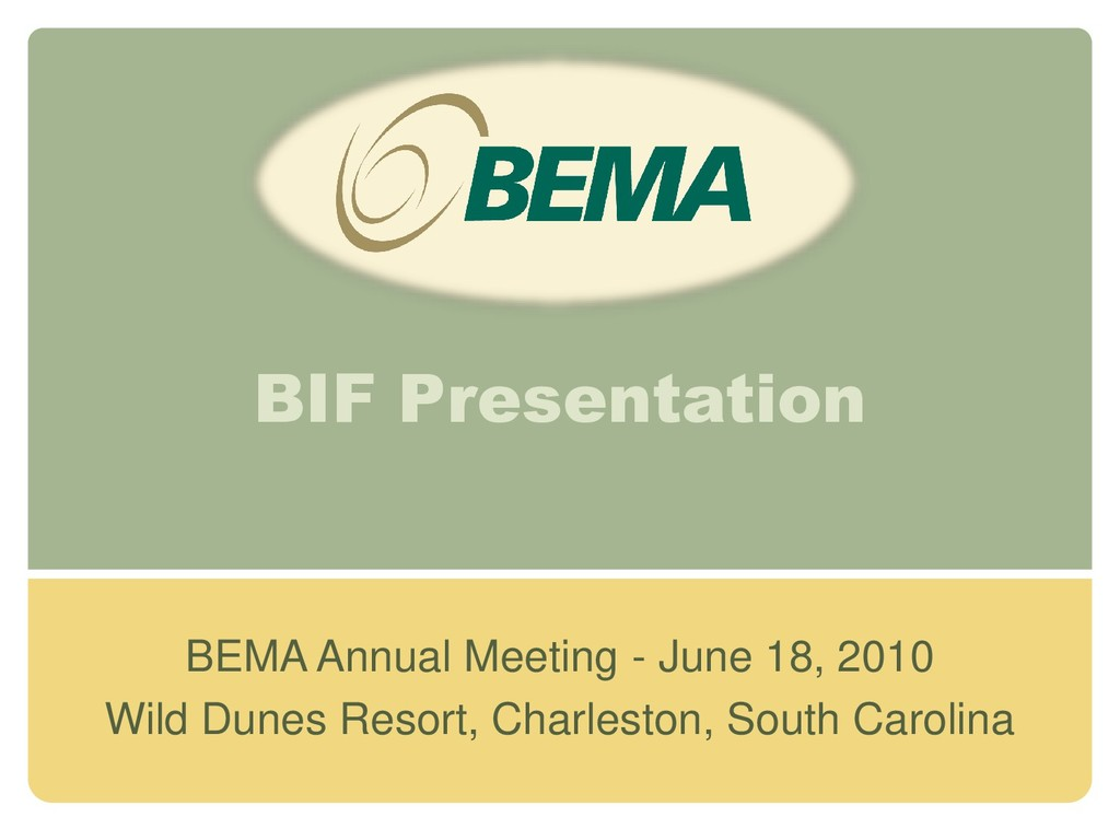 BIF Presentation BEMA Annual Meeting - June 18,...
