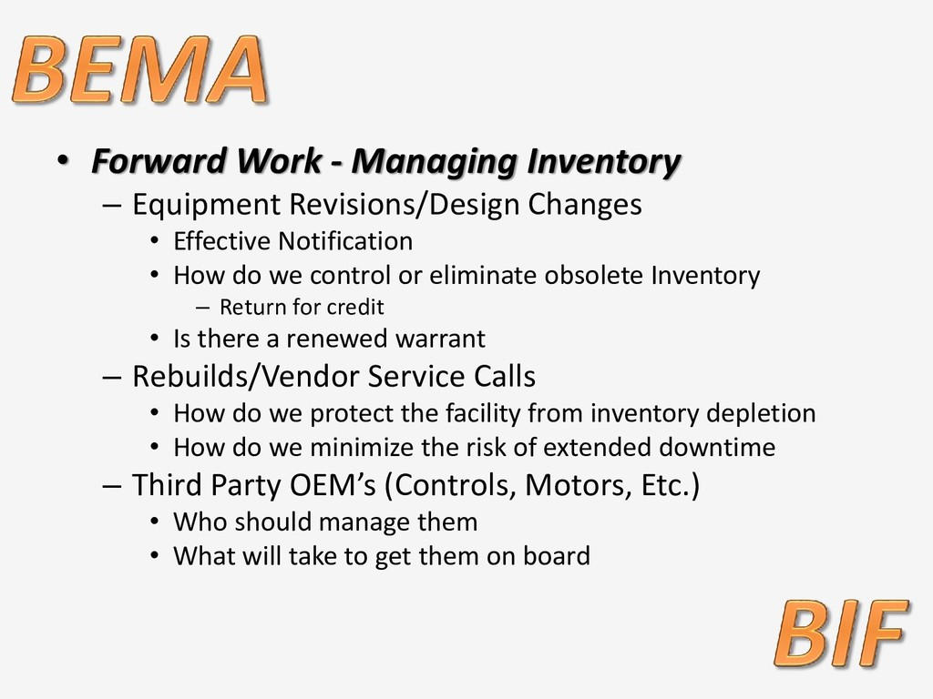 • Forward Work - Managing Inventory – Equipment...