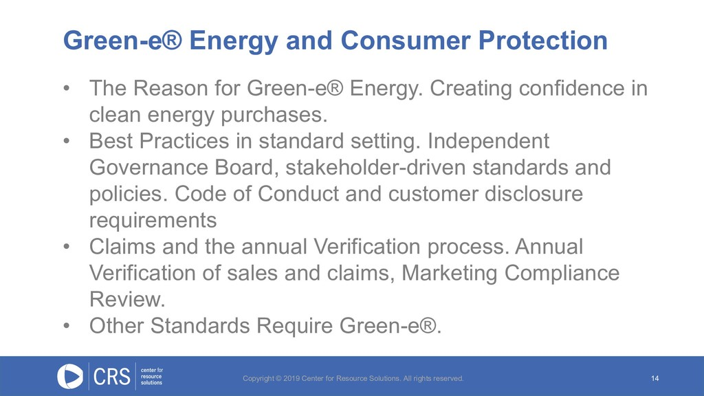 Green-e® Energy and Consumer Protection 14 • Th...