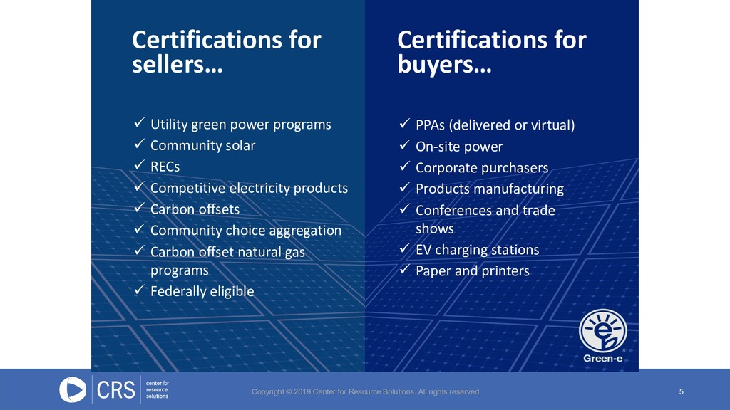 5 Certifications for sellers… ü Utility green p...
