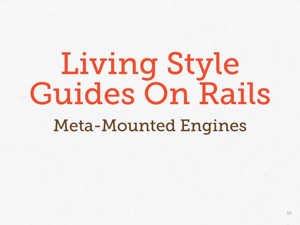 54 Living Style Guides On Rails Meta-Mounted En...