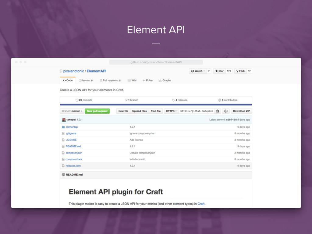 Element API
