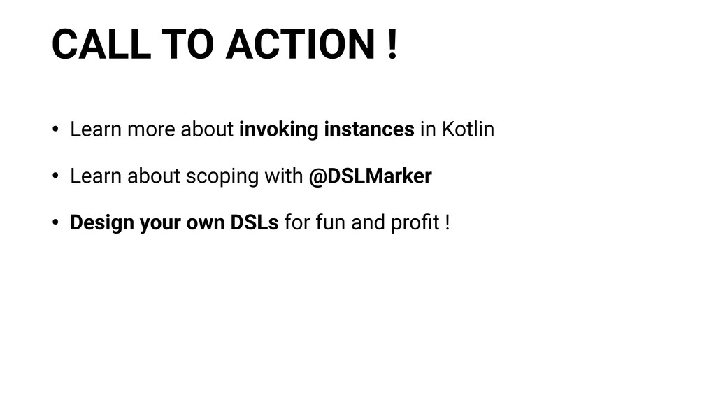 CALL TO ACTION ! • Learn more about invoking in...
