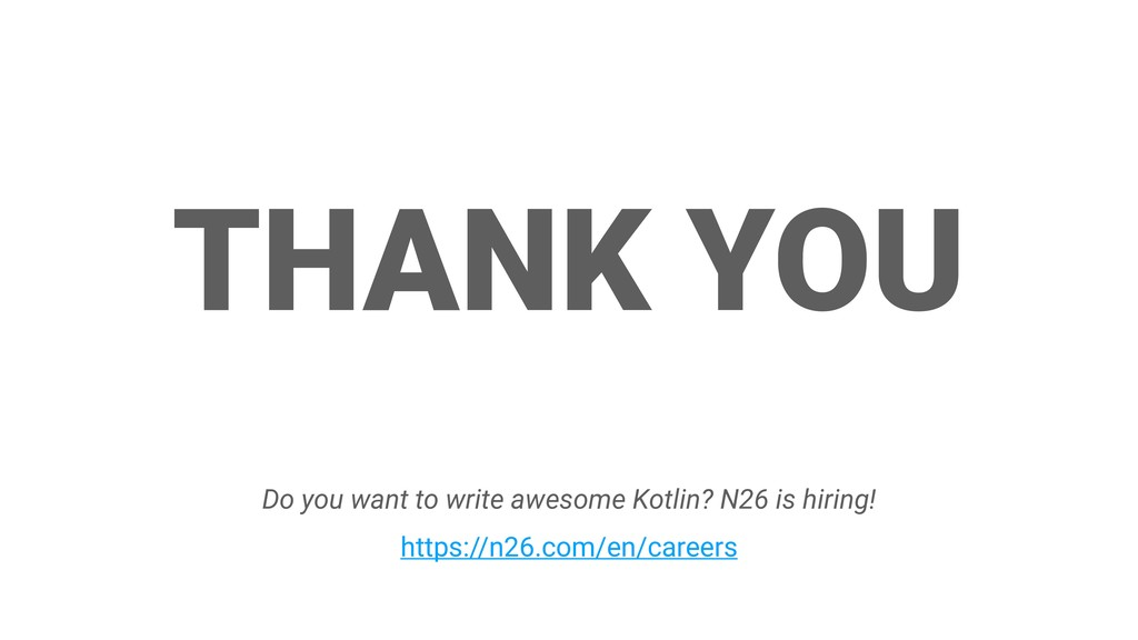 THANK YOU Do you want to write awesome Kotlin? ...