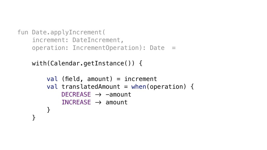 fun Date.applyIncrement( increment: DateIncreme...