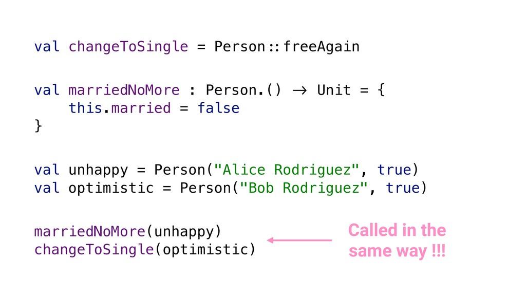 val changeToSingle = Person./freeAgain val unha...