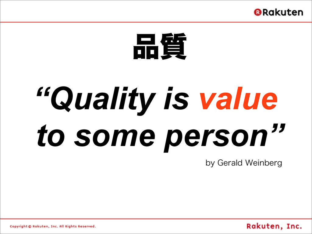"""Quality is value to some person""      ..."