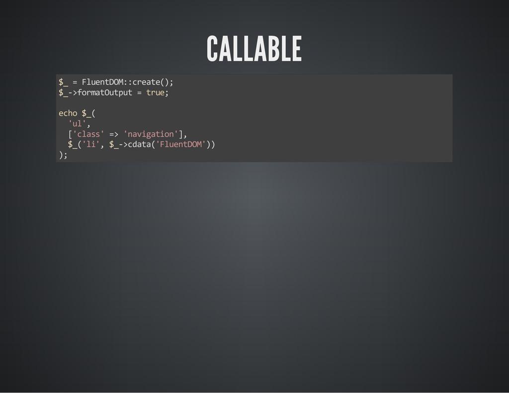 CALLABLE $_ = FluentDOM::create(); $_->formatOu...